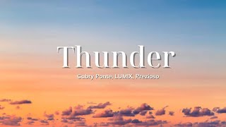[Vietsub] Thunder - Gabry Ponte, LUM!X, Prezioso | Nhạc hot TikTok | Lyrics Video