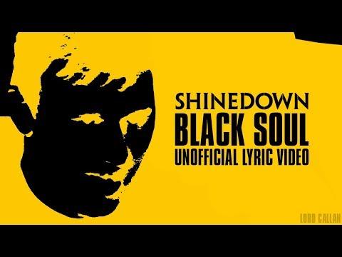 Shinedown - BLACK SOUL (Unofficial Lyric Video)