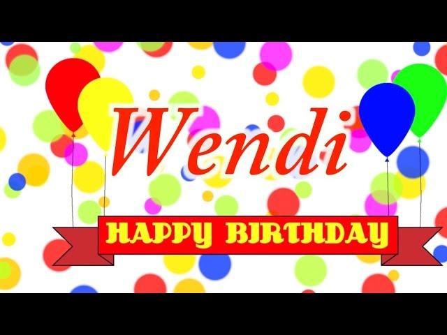 Happy Birthday Wendi Song