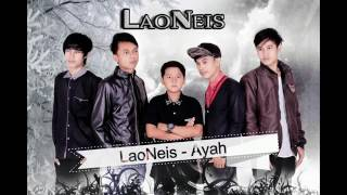 Laoneis band lirik ayah