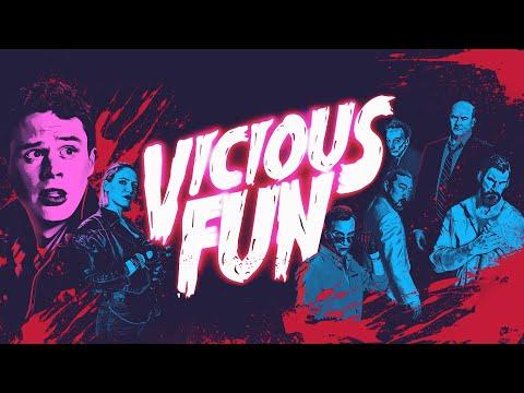 VICIOUS FUN - Official Trailer