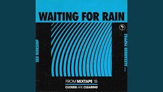 Play Waiting for Rain