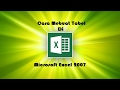 Cara Membuat Tabel di Microsoft Office Excel 2007