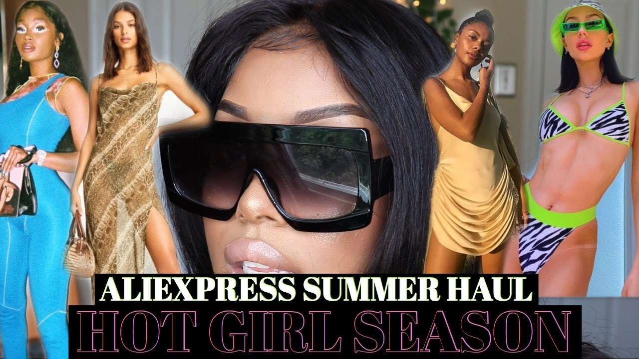 THE ULTIMATE SUMMER BADDIE TRY ON HAUL | ALIEXPRESS FASHION TRY ON HAUL | DESIGNER DUPES