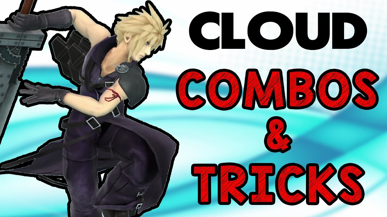 Cloud Combos & Tricks! (Smash Wii U/3DS)