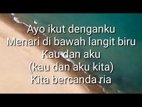 RAN - Ku Lari Ke Pantai || Video Lirik