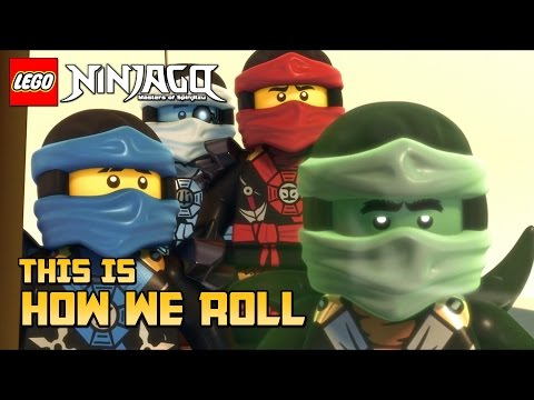 This Is How We Roll - Ninjago Tribute (Florida Georgia Line)
