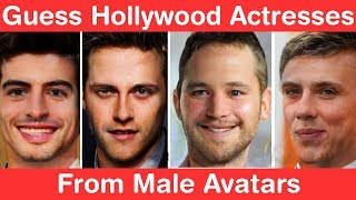 Guess 28 Hollywood Actress from Male Avatars! Ultimate Swap Challenge