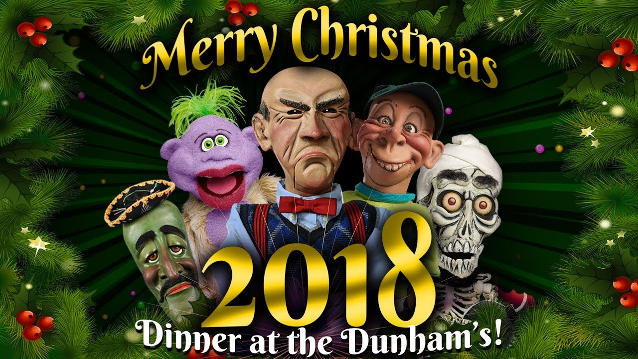 Jeff Dunham Christmas 2019 Christmas 2018: Dinner at the Dunham's! | JEFF DUNHAM   YouTube