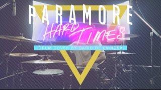 Paramore - Hard Times (Drum Cover by Darío de la Rosa)