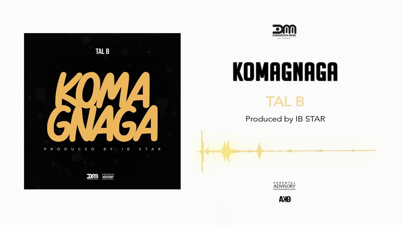 Tal B - KOMAGNAGA (Single)