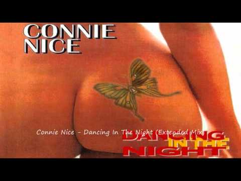 Connie Nice - Dancing In The Night (Extended Mix)