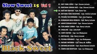 BLACK SWEET - SLOW SWEET VOL.1