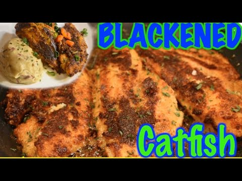 Blackened Catfish, Easy As 1..2..3!!!