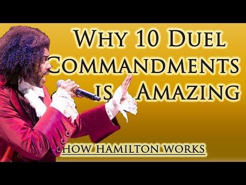 10 Reasons 10 Duel Commandments Is Amazing (How Hamilton Works)
