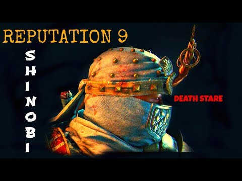 For Honor: Death Stare - Reputation 9 - Shinobi Stream
