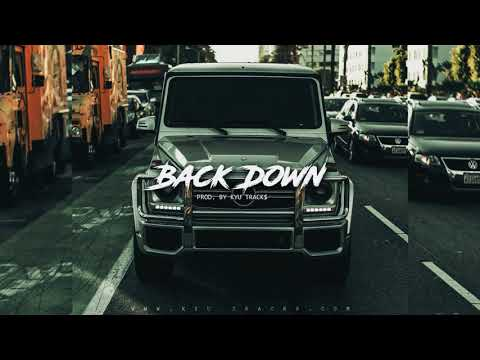 "Free Sick Rap/Trap Beat – ""Back Down"" 
