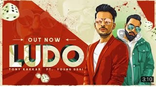 Ludo - tony kakkar ft young desi whatsapp status song 2018 hindi
