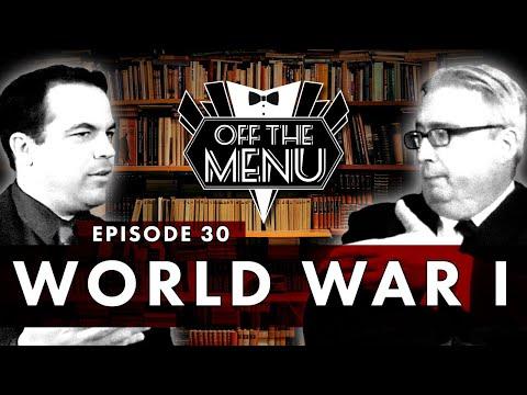 Off the Menu: Episode 30 - World War I