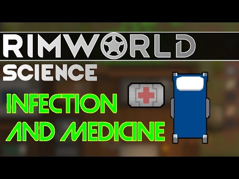 RimWorld Science: Disease, Medicine, and Tend Quality — RimWorld Alpha 16 Medical SCIENCE!!! (