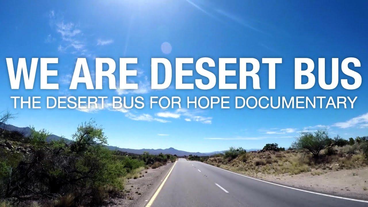 Download We Are Desert Bus - The Desert Bus for Hope Documentary