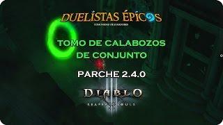 Diablo III R.O.S. | Parche 2.4.0 | Tomo de calabozos de conjuntos