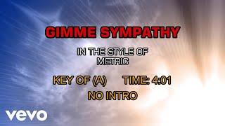 Metric - Gimme Sympathy (Karaoke)