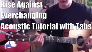Rise Against - Everchanging (Guitar Lesson/Tutorial with Tabs)