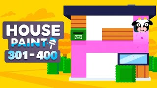 House Paint Walkthrough Level 301 - 400