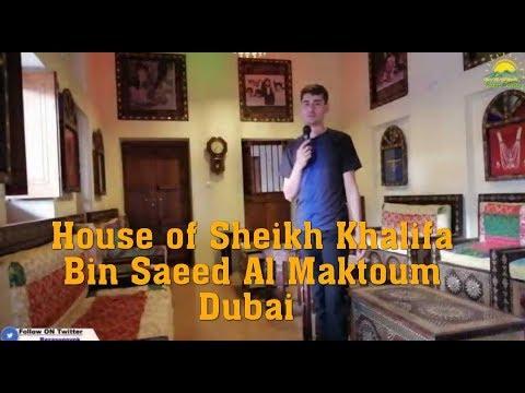 historical house of Khalifa Bin Saeed Al Maktoum Dubai