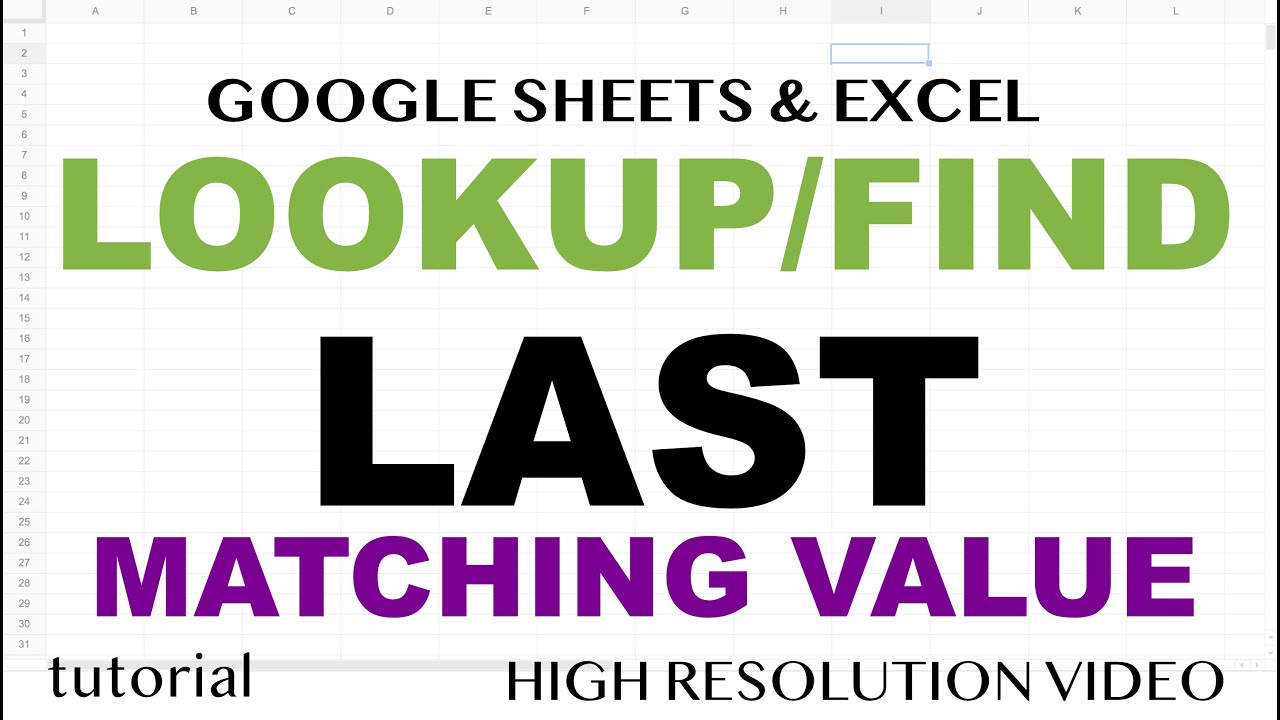 Find Last Matching Value in Excel & Google Sheets