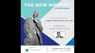 "The New Normal Speaker Series - Episode 7 - Jerome ""Junkyard Dog"" Williams"