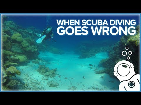 When Scuba Diving Goes Wrong