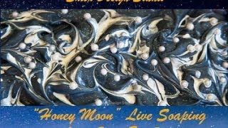 Live Honey Moon Soap Making Event