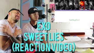 EXO SWEET LIES REACTION VIDEO
