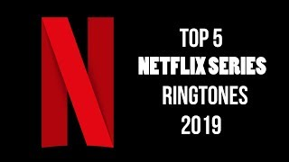 Top 5 Netflix Series Ringtones | Download Now | Me Ringtones