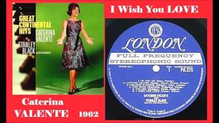 Caterina Valente with Stanley Black & His Orchestra - I Wish You Love