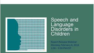 Speech and Language Disorders in Children Implications for SSA's Supplemental Security Income Progra
