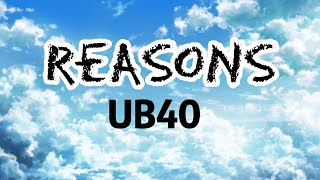 UB40 - Reasons [Lyrics]
