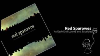 Red Sparowes - As Each End Looms and Subsides