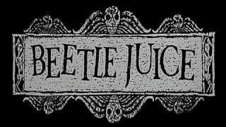 Beetlejuice (Beter Böcek) Açılış Teması (Film Müziği)