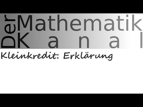 Kleinkredit: Erklärung - DerMathematikKanal