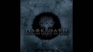Dark Oath - When Fire Engulfs The Earth (FULL ALBUM)