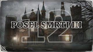 Posel Smrti 3 [#12] Můj dům, můj.. zámek..