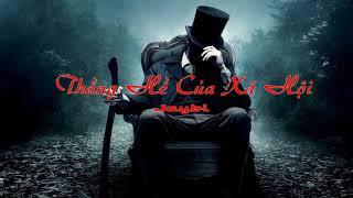 Thằng Hề Của Xã Hội - Jaybi    Video lyric Rap Việt