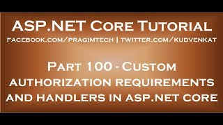 Custom authorization requirements and handlers in asp net core