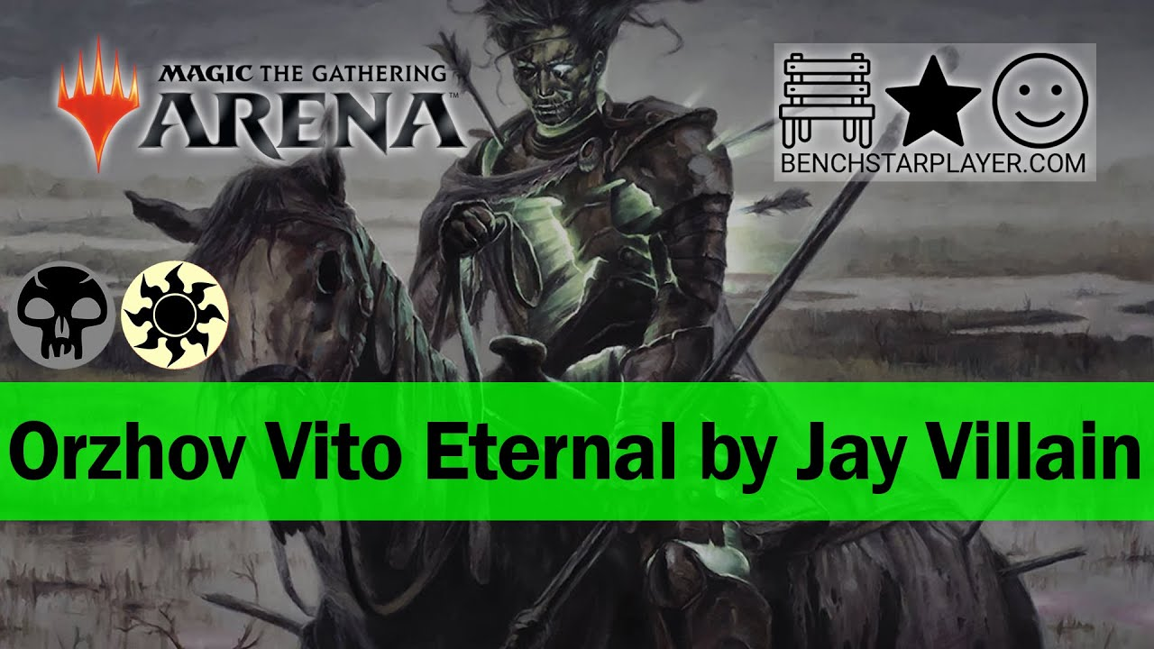 Orzhov Vito Eternal By Jay Villain Playtest 3 Standard Ranked Mtg Arena Youtube This deck was one that i didn't have. youtube