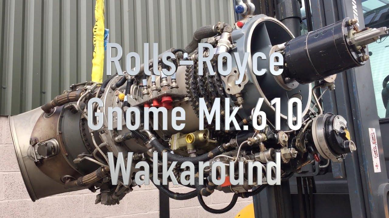 Rolls Royce Gnome Mk 610 Engine Walkaround