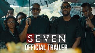 SEVEN Nigerian 2019- Official Trailer Nollywood
