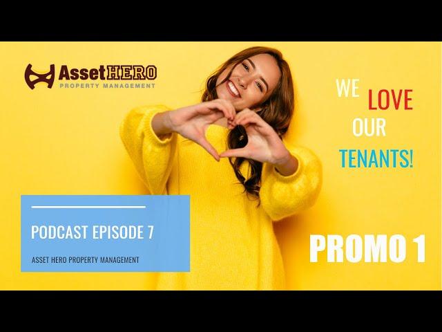 Asset Hero Podcast | Episode 7 Promo 1 | Asset Hero Property Management